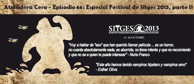 Festival de Sitges 2013 Atmósfera Cero